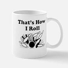Thats How I Roll Mugs