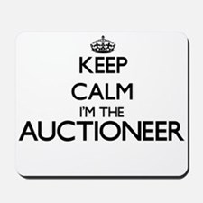 Keep calm I'm the Auctioneer Mousepad