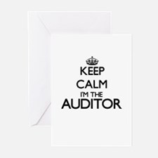 Keep calm I'm the Auditor Greeting Cards