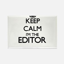 Keep calm I'm the Editor Magnets
