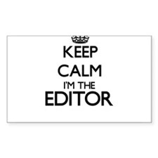 Keep calm I'm the Editor Decal