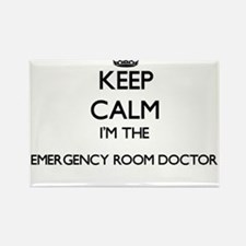 Keep calm I'm the Emergency Room Doctor Magnets