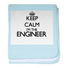 Keep calm I'm the Engineer baby blanket