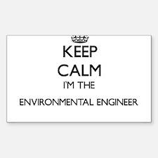 Keep calm I'm the Environmental Engineer Decal