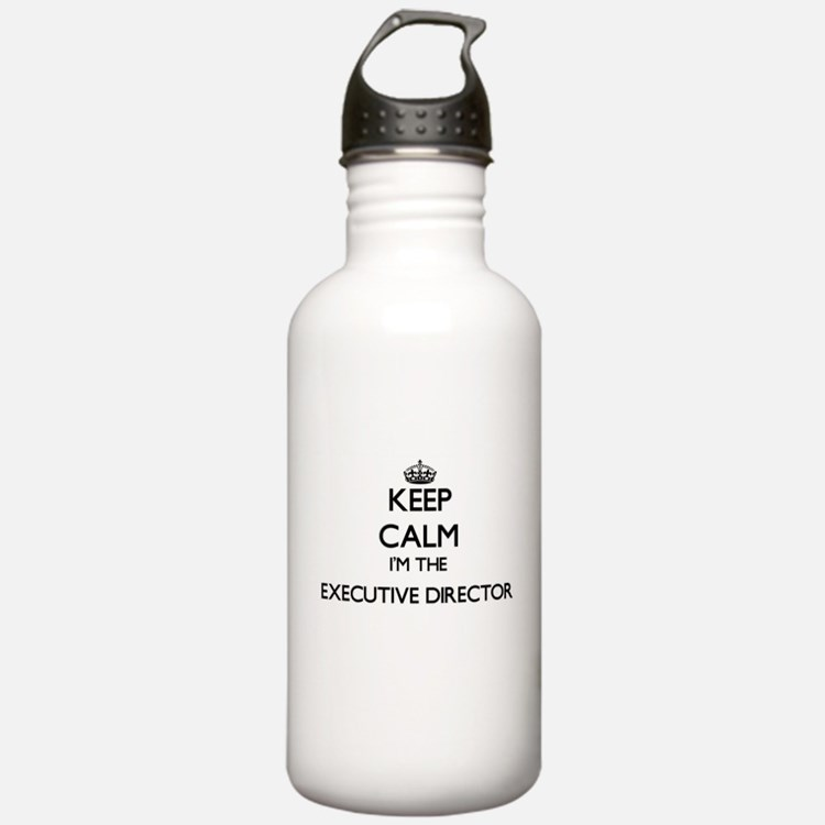 Keep calm I'm the Exec Water Bottle