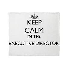 Keep calm I'm the Executive Director Throw Blanket