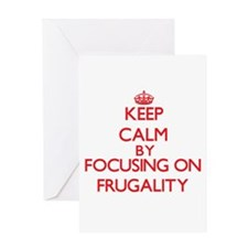 Keep Calm by focusing on Frugality Greeting Cards