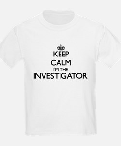 Keep calm I'm the Investigator T-Shirt