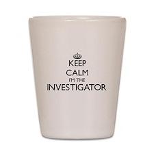 Keep calm I'm the Investigator Shot Glass