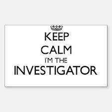 Keep calm I'm the Investigator Decal