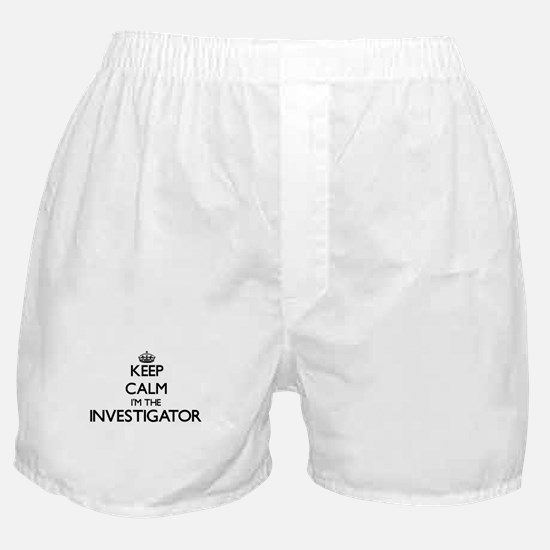 Keep calm I'm the Investigator Boxer Shorts