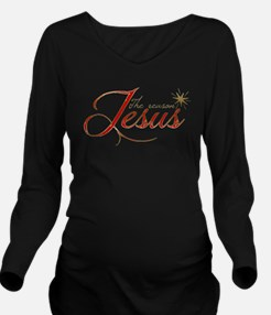 Jesus is the reason for the season Long Sleeve Mat