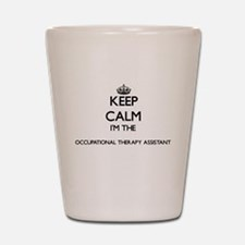 Keep calm I'm the Occupational Therapy Shot Glass