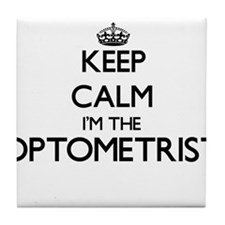 Keep calm I'm the Optometrist Tile Coaster