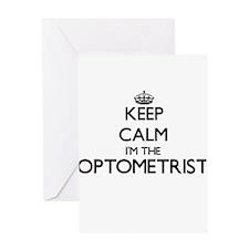 Keep calm I'm the Optometrist Greeting Cards