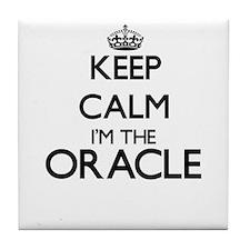 Keep calm I'm the Oracle Tile Coaster