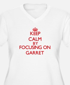 Keep Calm by focusing on Garret Plus Size T-Shirt