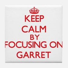 Keep Calm by focusing on Garret Tile Coaster
