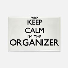 Keep calm I'm the Organizer Magnets