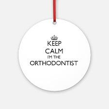 Keep calm I'm the Orthodontist Ornament (Round)