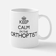 Keep calm I'm the Orthoptist Mugs
