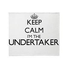Keep calm I'm the Undertaker Throw Blanket
