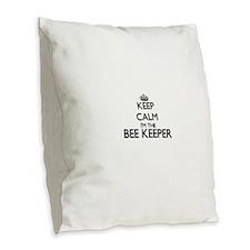 Keep calm I'm the Bee Keeper Burlap Throw Pillow