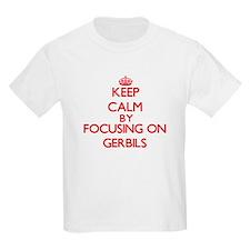 Keep Calm by focusing on Gerbils T-Shirt