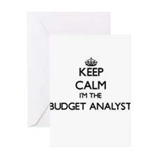 Keep calm I'm the Budget Analyst Greeting Cards