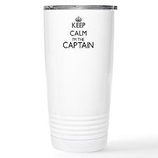 Keep calm I'm the Capta Travel Mug