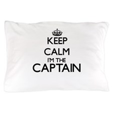 Keep calm I'm the Captain Pillow Case