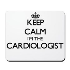 Keep calm I'm the Cardiologist Mousepad