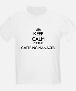 Keep calm I'm the Catering Manager T-Shirt