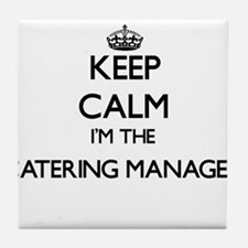 Keep calm I'm the Catering Manager Tile Coaster