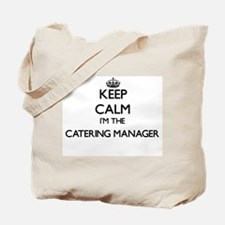 Keep calm I'm the Catering Manager Tote Bag