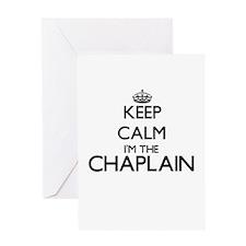 Keep calm I'm the Chaplain Greeting Cards