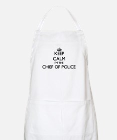 Keep calm I'm the Chief Of Police Apron
