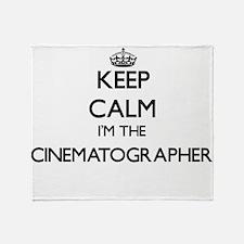 Keep calm I'm the Cinematographer Throw Blanket