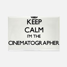 Keep calm I'm the Cinematographer Magnets
