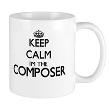 Keep calm I'm the Composer Mugs