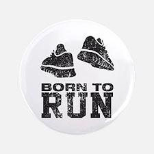 """Born To Run 3.5"""" Button"""