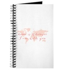 Home is wherever I am with you Journal