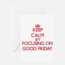 Keep Calm by focusing on Good Frida Greeting Cards