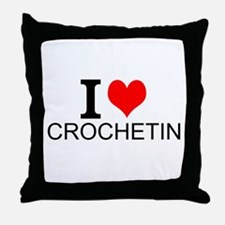 I Love Crocheting Throw Pillow