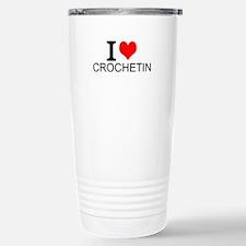 I Love Crocheting Travel Mug