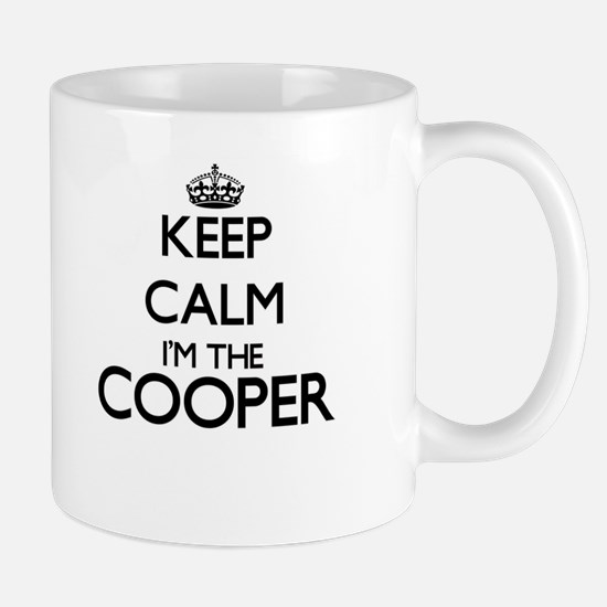 Keep calm I'm the Cooper Mugs