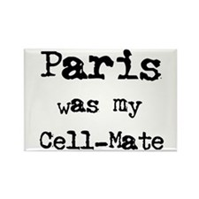 Paris Was My Cell-Mate Magnet