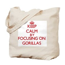 Keep Calm by focusing on Gorillas Tote Bag