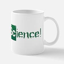 Yeah, Science! Mug