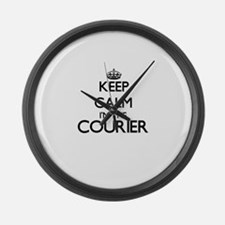 Keep calm I'm the Courier Large Wall Clock